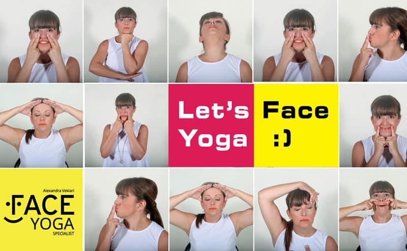 Let's Face Yoga. 'Οχι μόνο μια γυμναστική για το πρόσωπο