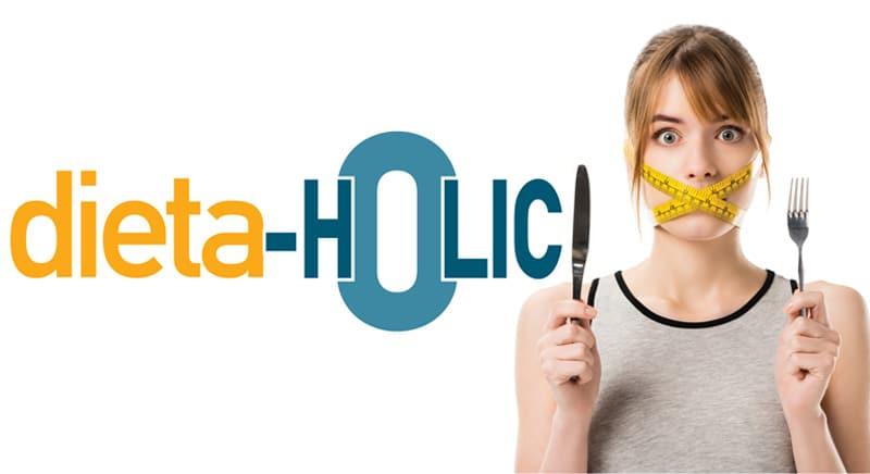 Dietaholic - η μόδα των διαιτών