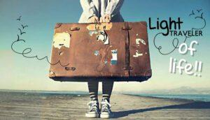 Light traveler of life!! Ταξιδεύοντας στη ζωή χωρίς βαρίδια…